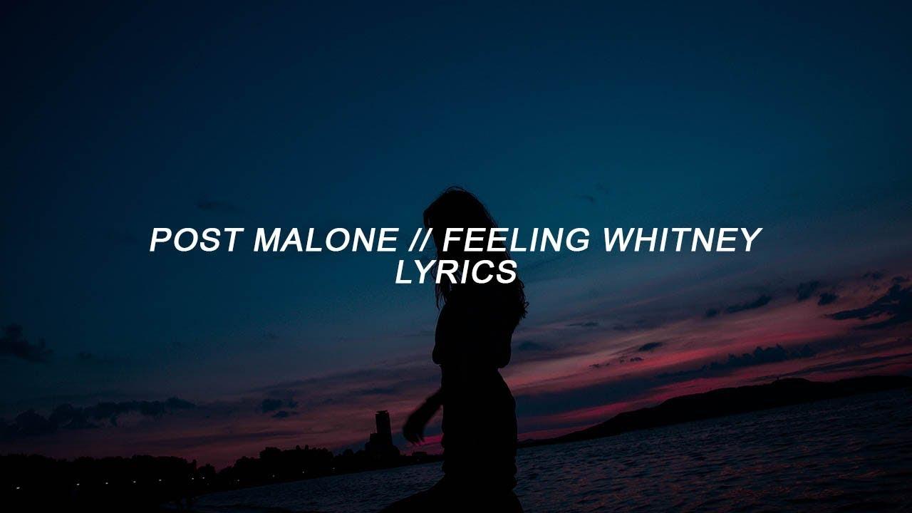 Post Malone - Feeling Whitney