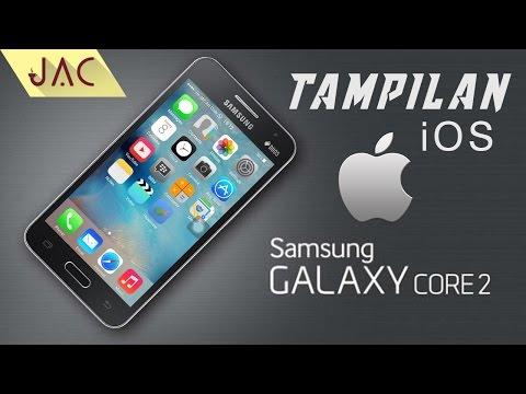 Mengubah Tampilan Galaxy Core 2 Menjadi iPhone iOS [JAC Art Code]