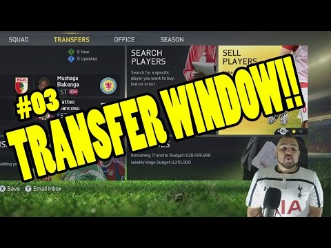 FIFA 15 CAREER MODE - TRANSFER WINDOW LET'S GET STARTED