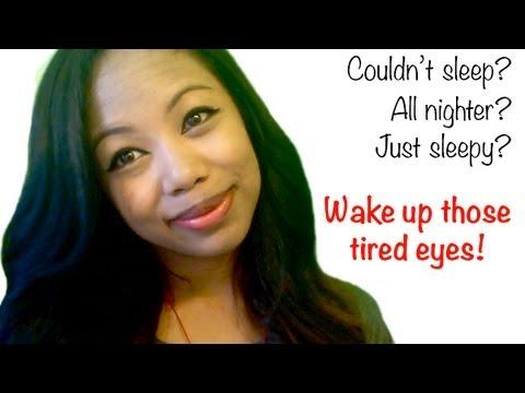 Wake Up Those Tired Eyes