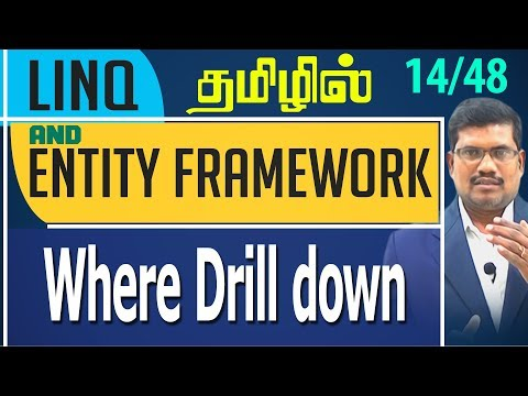 #14 Where Drill down  || LINQ and Entity framework in Tamil