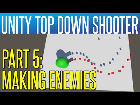 Unity Top Down Shooter #5 - Making Enemies