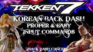 Easy Backdash in TEKKEN 7! Anakin Tutorial on Pad/Stick/1P