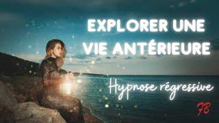 Exploration De Vies Antérieures [hypnose]
