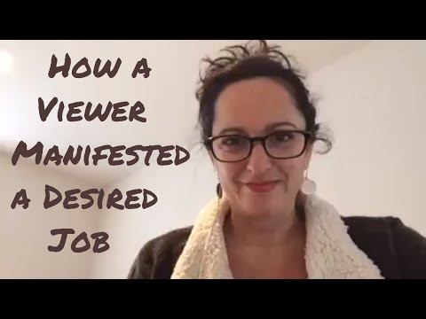 How a Viewer Manifested a Desired Job