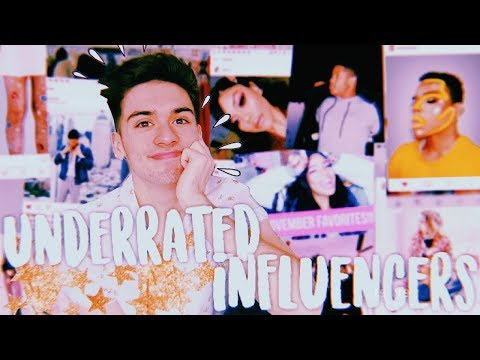 UNDERRATED INFLUENCERS YOU NEED TO FOLLOW NOW