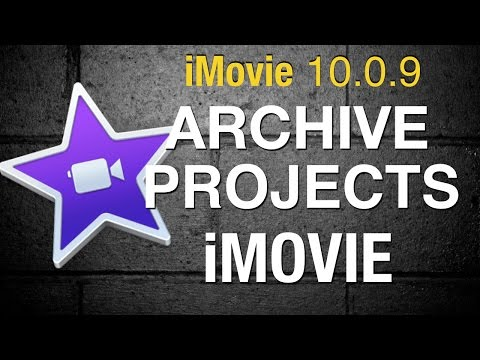 Archive iMovie 10 Projects and Media - 2015