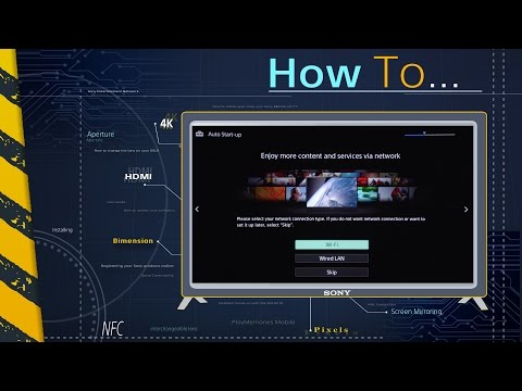 How To: Set-up your new BRAVIA TV (Tutorial)