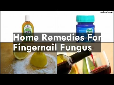 Home Remedies For Fingernail Fungus