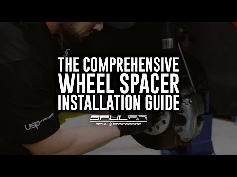 The Comprehensive Wheel Spacer Installation Guide   USP Motorsports