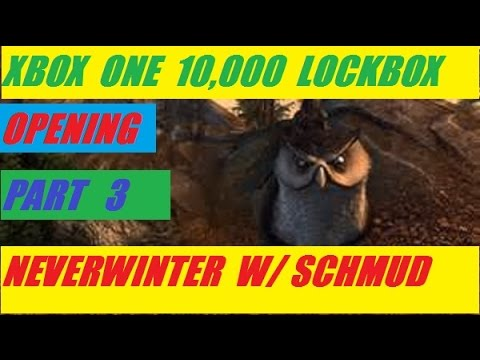 Xbox One 10,000 Lock Box Open Part 3 Neverwinter With Schmudthedarth