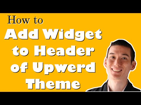 How to Add Widget to Header of Upwerd Theme in WordPress