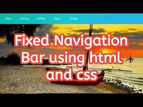How to create fixed navigation bar using html and css