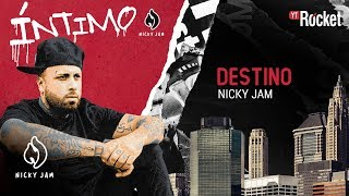 8. Destino - Nicky Jam | Video Letra
