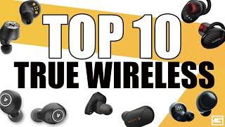Top 10 True Wireless Earbuds