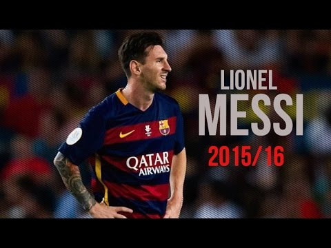 Lionel Messi -   Skills & Goals | 2015/16 | HD