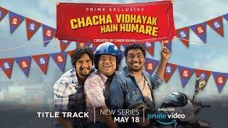 Chacha Vidhayak Hain Humare-Title Song- Zakir Khan- Vishal Dadlani
