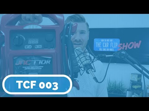 TCF 003 | The Journey from Car Flipper to Car Dealer, & The JNC 770R Battery Jump Box