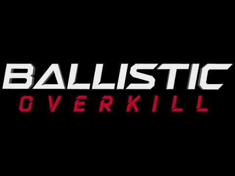 Ballistic Overkill - Main Menu Theme (Unedited)
