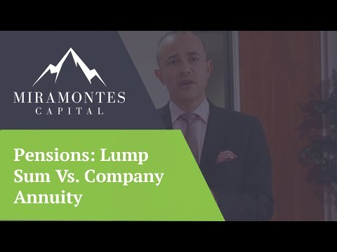 Pensions: Lump Sum Vs. Company Annuity