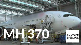 Envoyé spécial. MH370 : aller simple pour l'inconnu - 12 janvier 2017 (France 2)