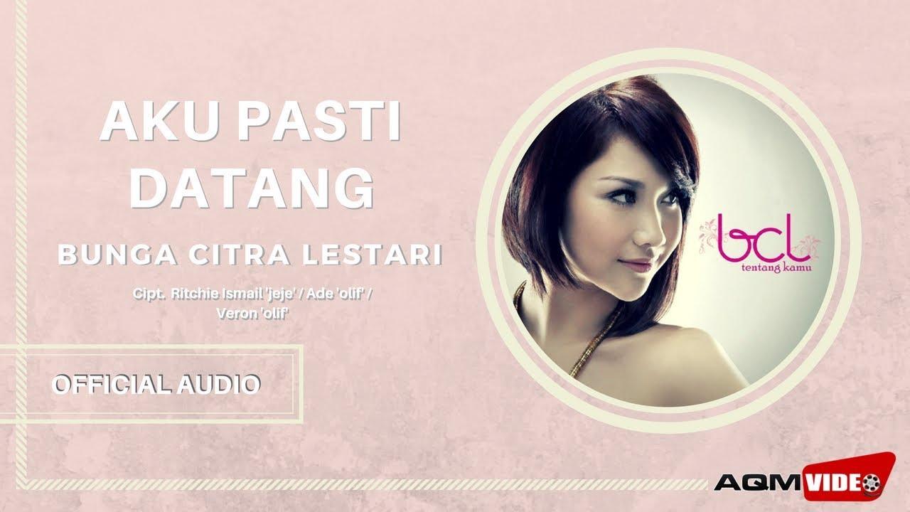 Download Bunga Citra Lestari - Aku Pasti Datang MP3 Gratis