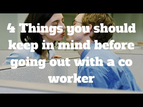 4 Things you should keep in mind before going out with a co worker
