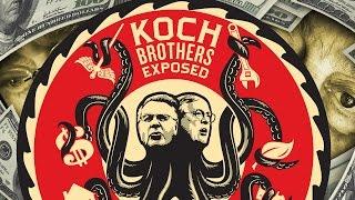 Koch Brothers EXPOSED • FULL DOCUMENTARY • BRAVE NEW FILMS