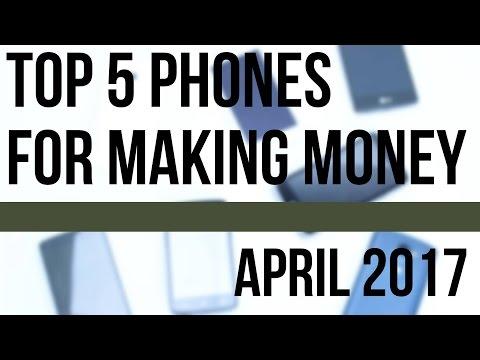 Top 5 Phones for Making Money & Deals - Make Money with Smartphones