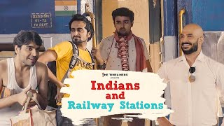 Indians and Railway Station | The Timeliners