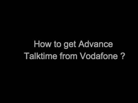 How to get Advance talk-time from Vodafone?