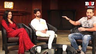 KABIR SINGH - Exclusive Interview | Shahid Kapoor & Kiara Advani | B4U Star Stop