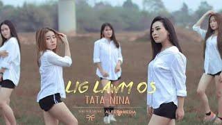 Lig lawm os by TaTa & NiNa new song 2020