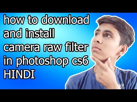 how to download and install camera raw filter in photoshop cs6  [ HINDI ] | By Aayush Technical
