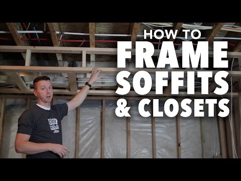 How to Frame a Room: Part 3 - How to Frame Soffits and Closets