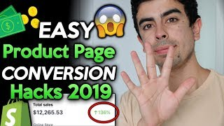 EASY Product Page Hacks For 2019 (Increase Conversion Rate) | Shopify Dropshipping 2019