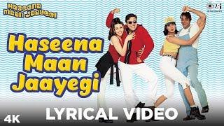 Haseena Maan Jaayegi  Lyrical - Haseena Maan Jaayegi | Govinda, Karisma Kapoor | Shankar Mahadevan