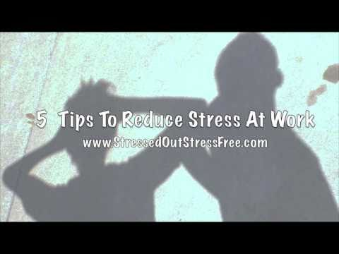 5 Tips To Reduce Stress At Work