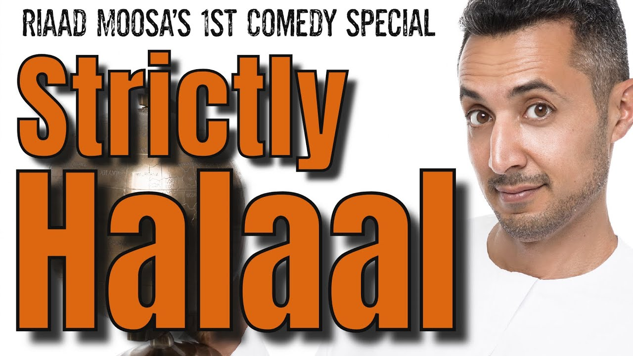 Riaad Moosa Strictly Halaal (FULL SHOW)