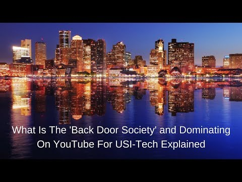 What Is The 'Back Door Society' and Dominating On YouTube For USI Tech Explained