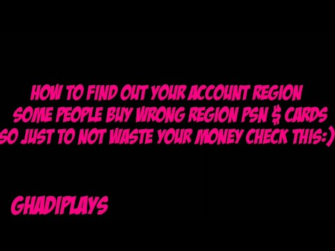 How to find out your psn account region