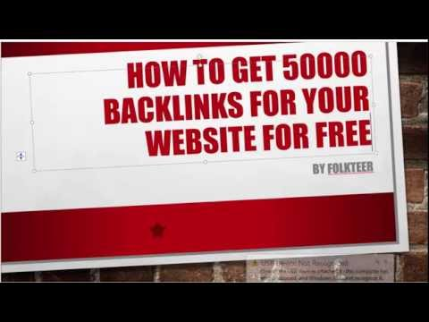 How To Get Free SEO 50000 Backlinks For Your Website