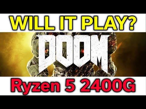 Will it Play? - Doom - Ryzen 5 2400G - VEGA 11 - Benchmark