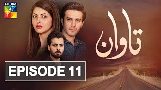 Tawaan Episode #11 HUM TV Drama 27 September 2018