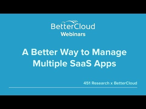 A Better Way to Manage Multiple SaaS Apps (451 Research)