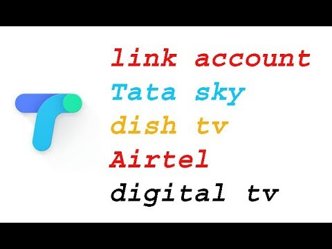 Tez app | how to link account tata sky dish tv airtel digital tv