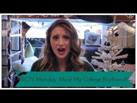 Monday Video: College Relationships- Meet My Boyfriend!