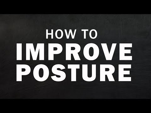 How To Improve Posture! Exercies to Improve Posture