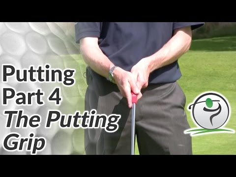 Golf Putting - Part 4 - How to Grip the Putter in your Hands