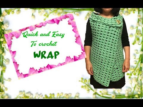 How to crochet quick and easy WRAP